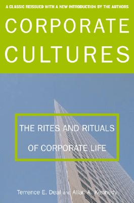Corporate Cultures By Deal, Terrence E./ Kennedy, Allan A.